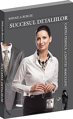 Mihaela Berciu, Succesul detaliilor