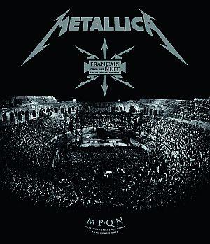 Metallica, Francais pour une nuit