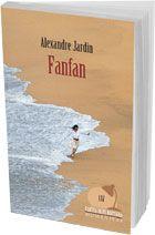Fanfan, Alexandre Jardin