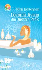 Doamna Jivago din Queen's Park, Olivia Lichtenstein