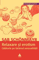Sab Schonmayr, Relaxare si erotism