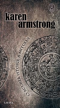 Karen Armstrong, O scurta istorie a mitului