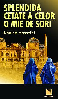 Khaled Hosseini, Splendida cetate a ceor o mie de sori
