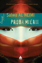 Salwa Al Neimi, Proba mierii