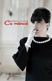 Mihaela Nicola, Cu manusi